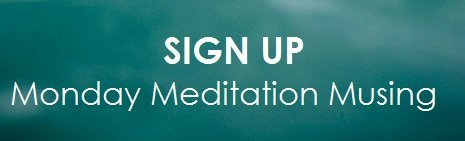 Sign-Up-MondayMeditationMusing