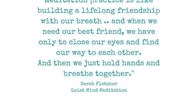 Quote by Sarah Fletcher Quiet Mind Meditation