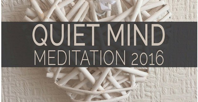 Quiet Mind Meditation 2016