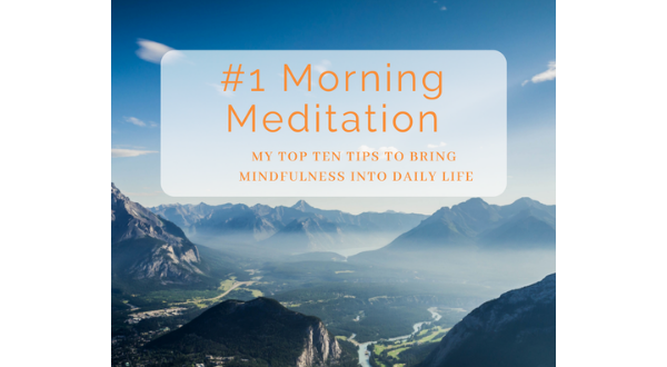 Top Tips Meditation Daily Life