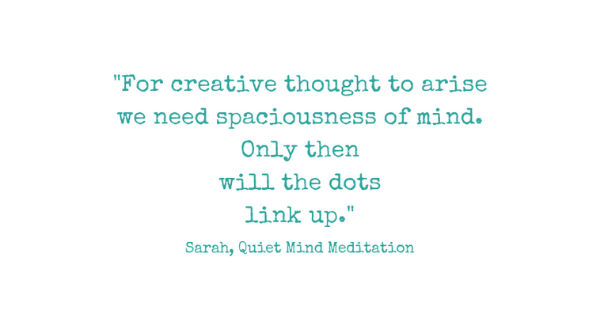 quote creativity meditation