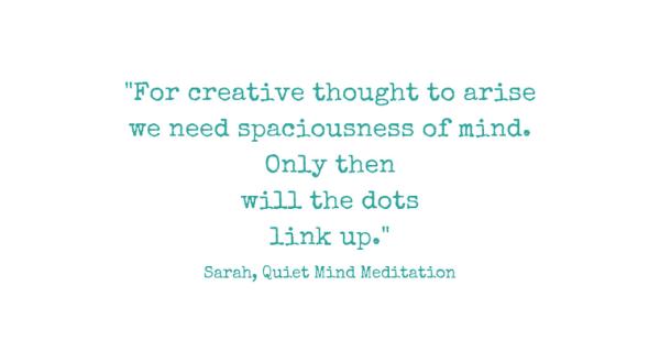 quote creativity meditation
