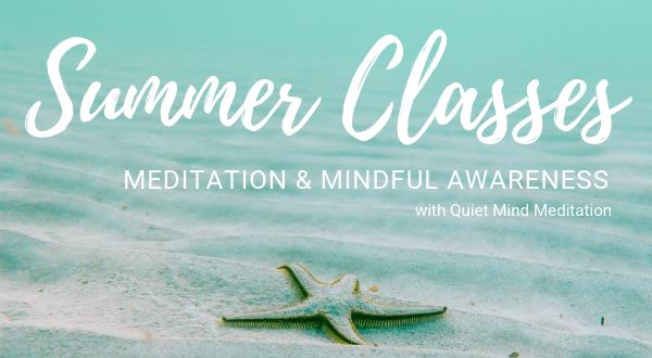 Summer Meditation Schedule