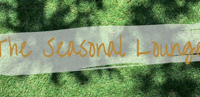 The Seasonal Lounge