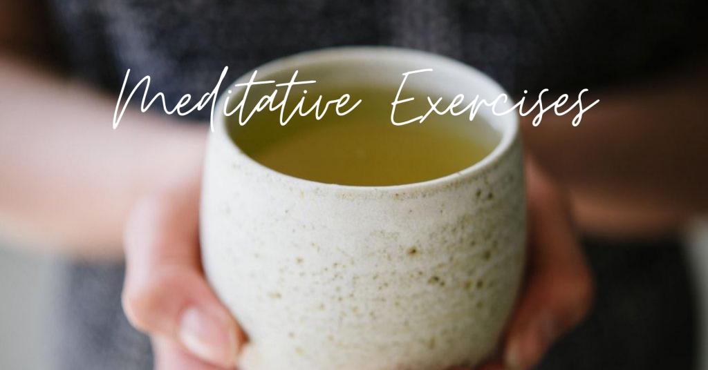 Meditative Exercises