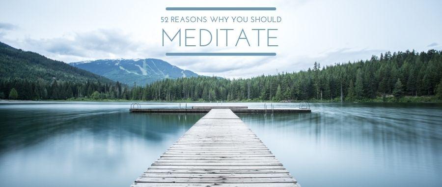 #Meditation52ReasonsWhy
