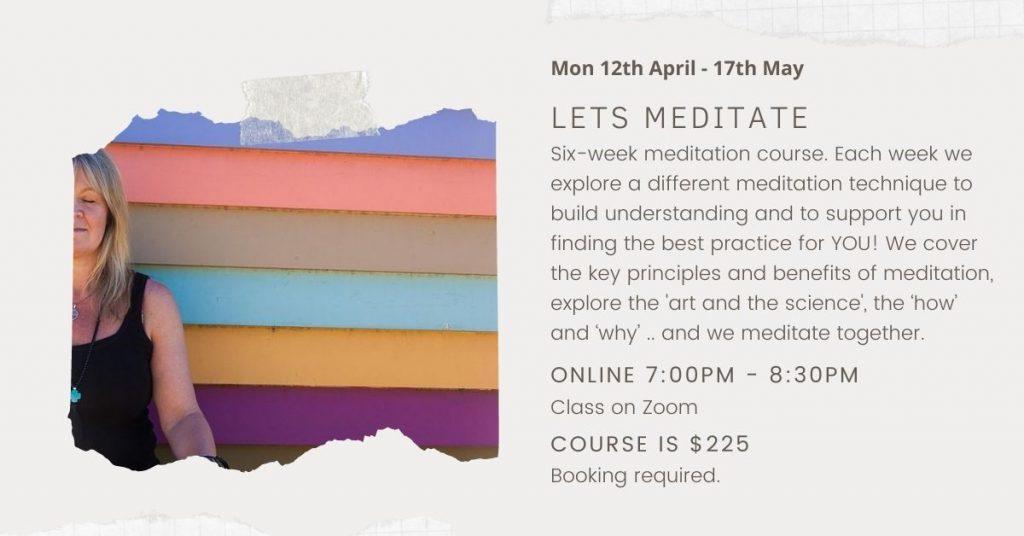 Six Week Meditation Course